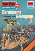 Der einsame Gefangene (Heftroman) / Perry Rhodan-Zyklus