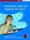 Präsentieren, reden und begeistern für Frauen (eBook, PDF)