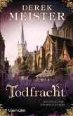 Todfracht / Patrizier Rungholt Bd.4 (eBook, ePUB)