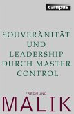 Souveränität und Leadership durch Master Control (eBook, ePUB)