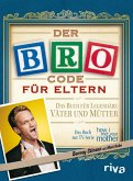 Der Bro Code für Eltern (eBook, ePUB)