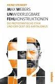 Max Webers unwiderlegbare Fehlkonstruktionen (eBook, PDF)