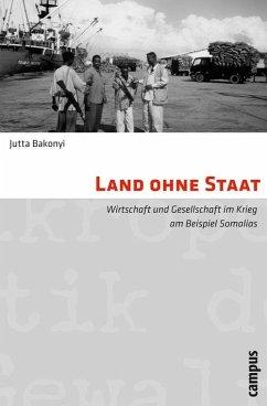 Land ohne Staat (eBook, PDF) - Bakonyi, Jutta