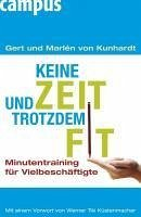 Keine Zeit und trotzdem fit (eBook, ePUB) - Kunhardt, Gert von; Kunhardt, Marlén von