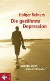 Die gezähmte Depression (eBook, ePUB)