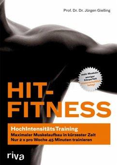 HIT-Fitness (eBook, ePUB) - Gießing, Prof. Dr. Dr. Jürgen