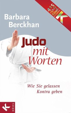 Judo mit Worten (eBook, ePUB) - Berckhan, Barbara