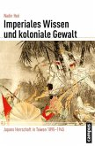 Imperiales Wissen und koloniale Gewalt (eBook, PDF)