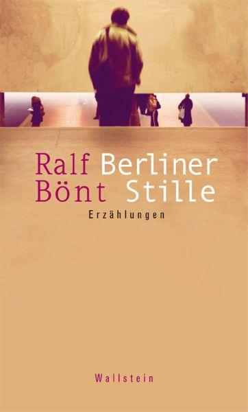 Berliner Stille (eBook, ePUB) - Bönt, Ralf