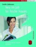 Neu im Job für freche Frauen (eBook, PDF)