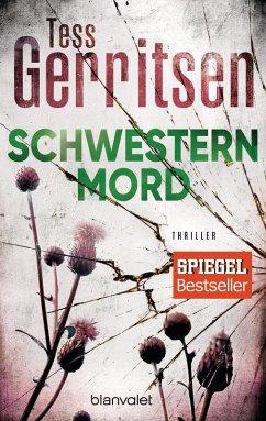 Schwesternmord / Jane Rizzoli Bd.4 (eBook, ePUB) - Gerritsen, Tess