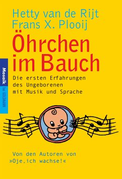 Öhrchen im Bauch (eBook, ePUB) - Plooij, Frans X.; Rijt, Hetty van de