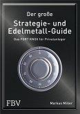 Der große Strategie- und Edelmetall-Guide (eBook, ePUB)