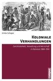 Koloniale Verhandlungen (eBook, PDF)