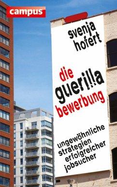 Die Guerilla-Bewerbung (eBook, PDF) - Hofert, Svenja