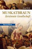 Muskatbraun - Zerstreute Gesellschaft / Preußen Krimi Bd.8 (eBook, ePUB)