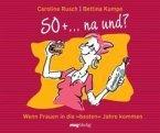 50 + ... na und? (eBook, ePUB)
