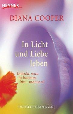 In Licht und Liebe leben (eBook, ePUB) - Cooper, Diana
