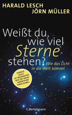 Weißt du, wie viel Sterne stehen? (eBook, ePUB) - Müller, Jörn; Lesch, Harald