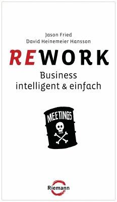 Rework (eBook, ePUB) - Fried, Jason; Heinemeier Hansson, David