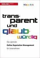 Transparent und glaubwürdig (eBook, ePUB) - Eck, Klaus