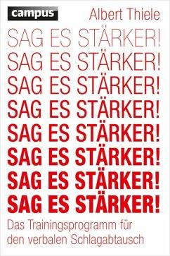 Sag es stärker! (eBook, PDF) - Thiele, Albert