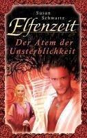 Der Atem der Unsterblichkeit / Elfenzeit Bd.20 (eBook, ePUB)