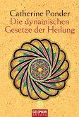 Die dynamischen Gesetze der Heilung (eBook, ePUB)
