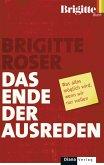 Das Ende der Ausreden (eBook, ePUB)