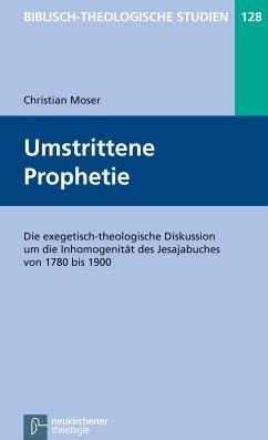 Umstrittene Prophetie (eBook, PDF) - Moser, Christian