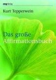 Das große Affirmationsbuch (eBook, PDF)