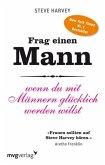 Frag einen Mann (eBook, PDF)