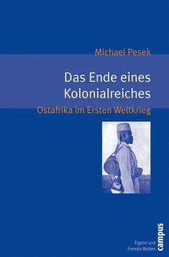 Das Ende eines Kolonialreiches (eBook, PDF) - Pesek, Michael