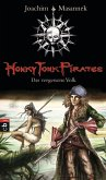 Das vergessene Volk / Honky Tonk Pirates Bd.2 (eBook, ePUB)
