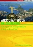 Wirtschaftsboom am Zuckerhut (eBook, PDF) - Naumann, Karlheinz Kurt
