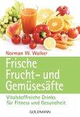 Frische Frucht- und Gemüsesäfte (eBook, ePUB)
