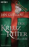 Das Erbe / Die Kreuzritter-Saga Bd.4 (eBook, ePUB)