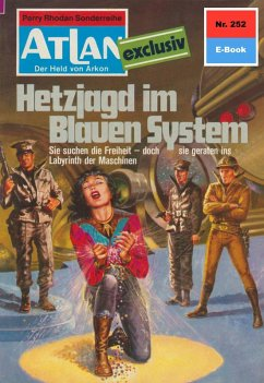 Hetzjagd im Blauen System (Heftroman) / Perry Rhodan - Atlan-Zyklus Der Held von Arkon (Teil 2) Bd.252 (eBook, ePUB)