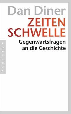 Zeitenschwelle (eBook, ePUB) - Diner, Dan