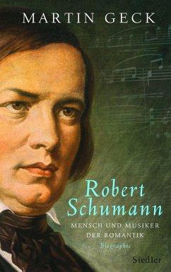 Robert Schumann (eBook, ePUB) - Geck, Martin