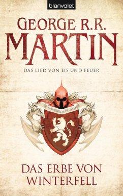 Das Erbe von Winterfell / Das Lied von Eis und Feuer Bd.2 (eBook, ePUB) - Martin, George R. R.