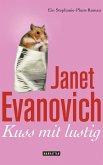 Kuss mit lustig / Stephanie Plum Bd.14 (eBook, ePUB)