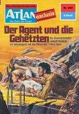 """Der Agent und die Gehetzten (Heftroman) / Perry Rhodan - Atlan-Zyklus """"Der Held von Arkon (Teil 2)"""" Bd.260 (eBook, ePUB)"""