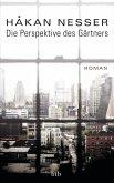 Die Perspektive des Gärtners (eBook, ePUB)