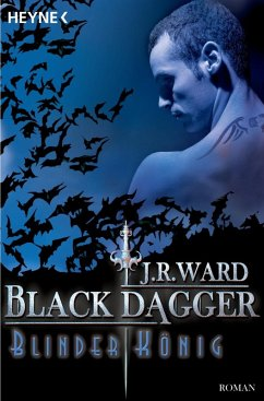 Blinder König / Black Dagger Bd.14 (eBook, ePUB) - Ward, J. R.