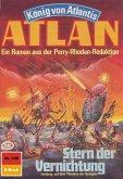 """Stern der Vernichtung (Heftroman) / Perry Rhodan - Atlan-Zyklus """"König von Atlantis (Teil 1)"""" Bd.339 (eBook, ePUB)"""