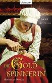 Die Goldspinnerin (eBook, ePUB)