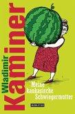 Meine kaukasische Schwiegermutter (eBook, ePUB)