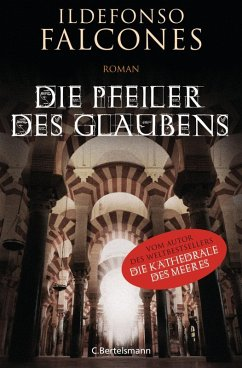 Die Pfeiler des Glaubens (eBook, ePUB) - Falcones, Ildefonso