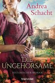 Die Ungehorsame (eBook, ePUB)